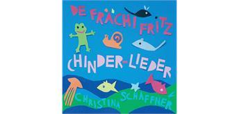 "Chinder-Lieder - CD ""De frächi Fritz"""