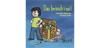 Christian Schenker Das bruuch i no!