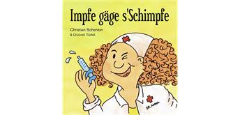 Christian Schenker Impfe gäge s'Schimpfe