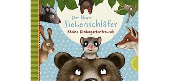 Der kleine Siebenschläfer - Kindergartenfreunde