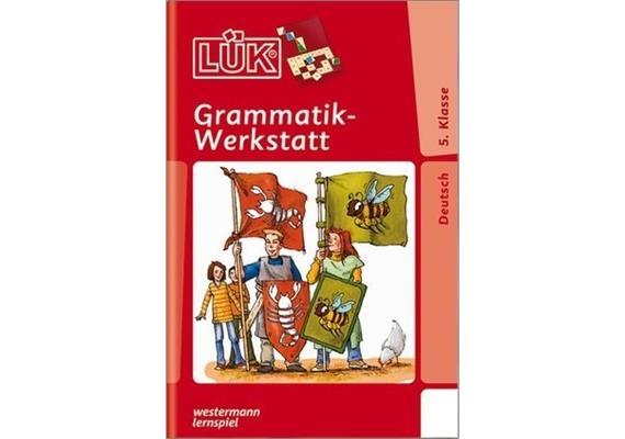 LÜK - LÜK Grammatik-Werkstatt 5. Kl.