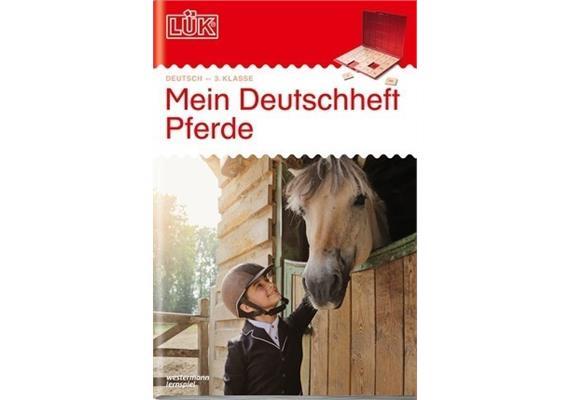 LÜK - LÜK Mein Pferde-Deutschheft 3. Klasse