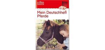 LÜK - LÜK Mein Pferde-Deutschheft 4. Klasse