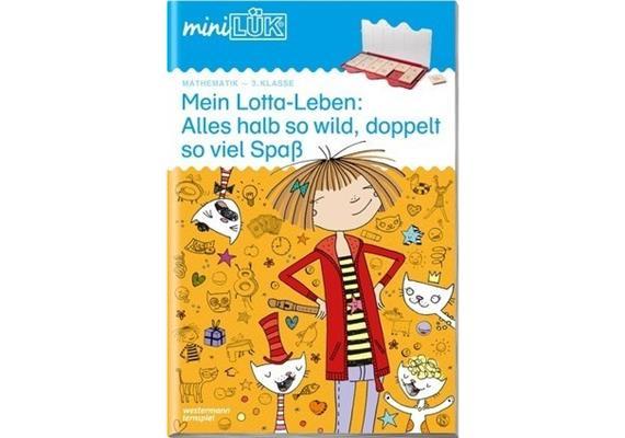 LÜK - miniLÜK Mein Lotta-Leben: Alles halb so wild 3. Klasse