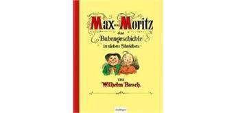 Max & Moritz-Eine Bubengeschichte mit sieben- 5+