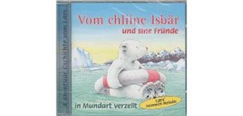 Vom chliine Isbär und sine Fründe